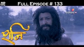 Download Shani - 10th May 2017 - शनि - Full Episode (HD) 3Gp Mp4