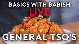General Tso's Chicken | Basics with Babish Live