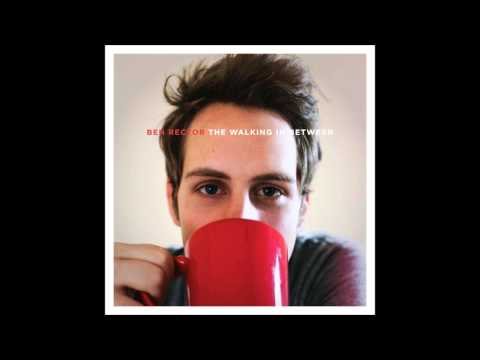 Ben Rector - If You Can Hear Me