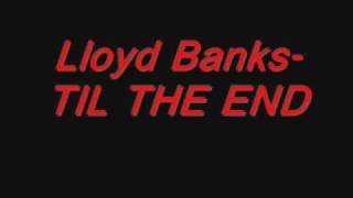 Watch Lloyd Banks Til The End video