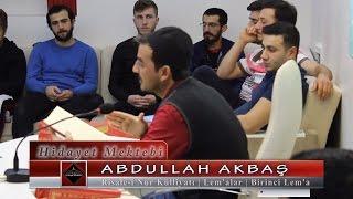 Abdullah Akbaş - Risale i Nur Külliyatı - Lem'alar - Birinci Lem'a
