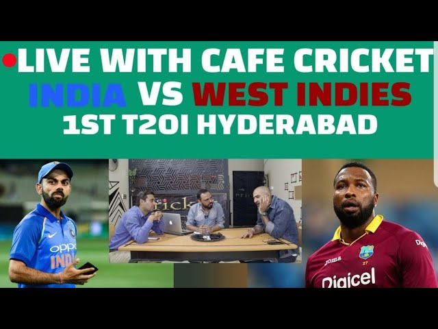 LIVE WITH CAFE CRICKET INDIA VS WEST INDIES