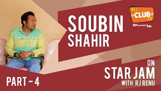 Soubin Shahir - Star Jam (Part 4) | Feb 2016 - Club FM