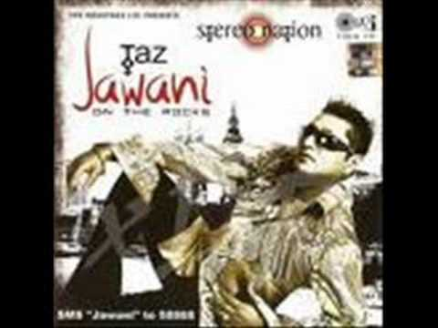 TAZ (STEREO NATION)- JAWANI REMIXX