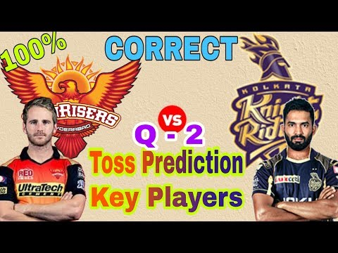 SRH vs KKR | Qualifier -2 Toss Prediction | Key Players | KKR vs SRH | 25 May | By Secret Facts