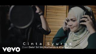 Dato' Sri Siti Nurhaliza, Khai Bahar - Cinta Syurga (Lyric Video)