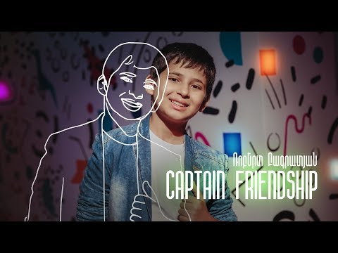 Robert Bagratyan - Captain Friendship | Depi Mankakan Evratesil 2019