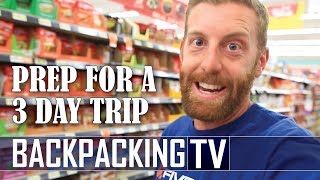 Backpacking Tip | How to Prepare for a 3 Day Backpacking Trip