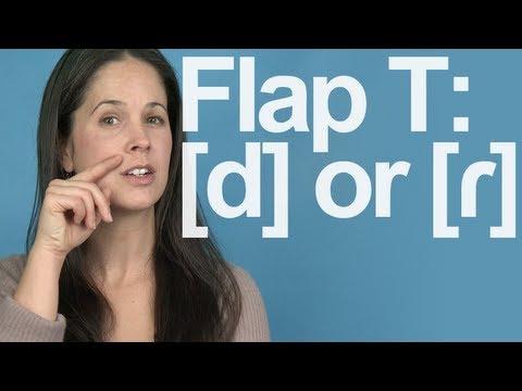Flap T:  Really a D Sound? American English Pronunciation