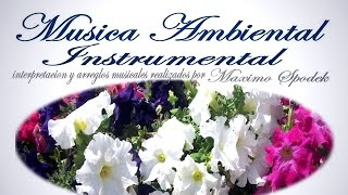 Download Lagu LA MEJOR MUSICA AMBIENTAL SUAVE Y AGRADABLE OFICINAS CONSULTORIOS ETC PIANO INSTRUMENTAL BOLEROS Gratis STAFABAND