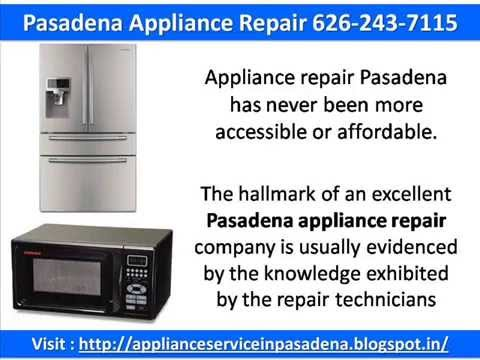 Pasadena Appliance Repair 626-243-7115
