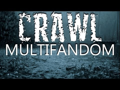 Multi-fandom - Crawl [Harry Potter; Legend of the Seeker; Robin Hood; Merlin]