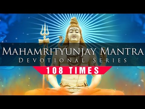 Mahamrityunjay Mantra 108 Times (Classic & Authentic)