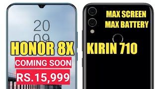 Honor 8X Successor of Honor 7X Launching Soon in India | Max Screen, Max Battery