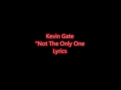 download lagu Kevin Gates - Not The Only One gratis