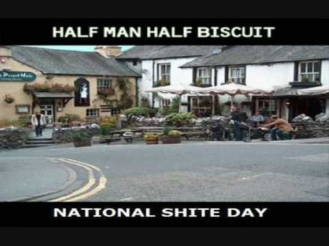 Half Man Half Biscuit - National Shite Day
