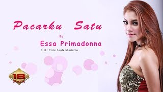 Essa Primadonna Pacarku Satu Official Audio