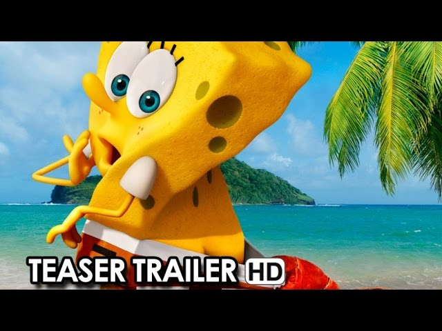 THE SPONGEBOB SQUAREPANTS MOVIE: SPONGE OUT OF WATER Official Teaser Trailer (2015)