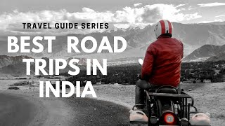 10 Best Road Trips in India That You Need to Take This Year | best road trips for  next destination