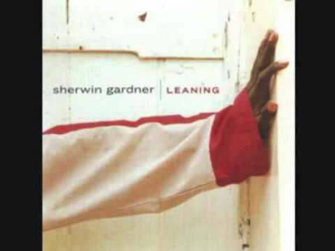 Sherwin Gardner - I Worship You