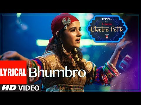 ELECTRO FOLK: BHUMBRO Lyrical | Shirley Setia, Parry G & Aditya Dev | T-Series