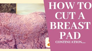 How to cut a breast pad. PART 2.