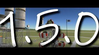 Kerbal Space Program | Welcome to 1.5.0
