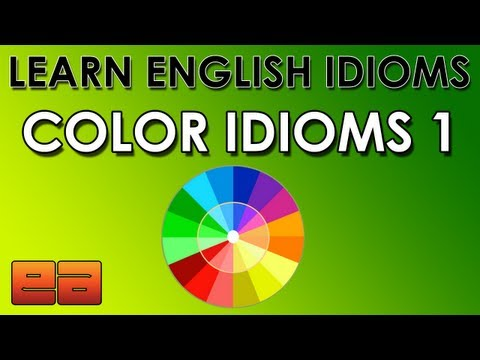 Color Idioms – 1 – Learn English Idioms – EnglishAnyone.com