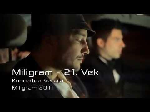 Miligram - 21 Vijek