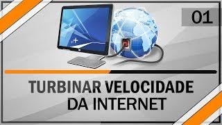 Como turbinar velocidade da internet | 100% funcional #01 - Windows 7 / 8.1 / 10