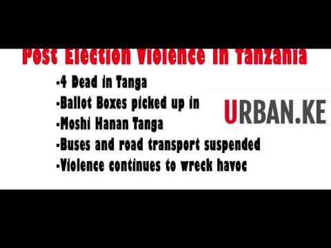 BREAKING NEWS Post Election Violence In Tanzania leaves 4 DEAD