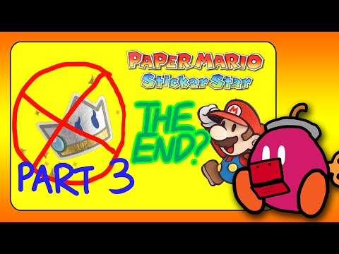 Paper Mario Sticker Star: BEATING BOWSER WITHOUT KERSTI!! (Ending w/ Kersti)