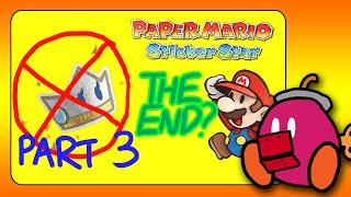 Paper Mario Sticker Star: BEATING BOWSER WITHOUT KERSTI!! (Ending w/ Kersti Bonus!)