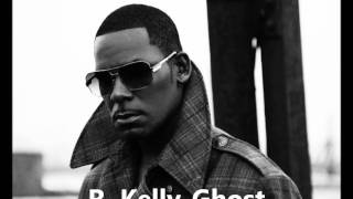 Watch R Kelly Ghost video
