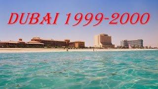 Dubai Impressionen 1999 - 2000
