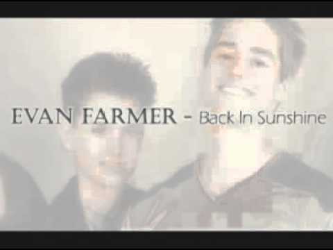 Evan Farmer - Back In Sunshine (Dedicated to Michael Cuccione)