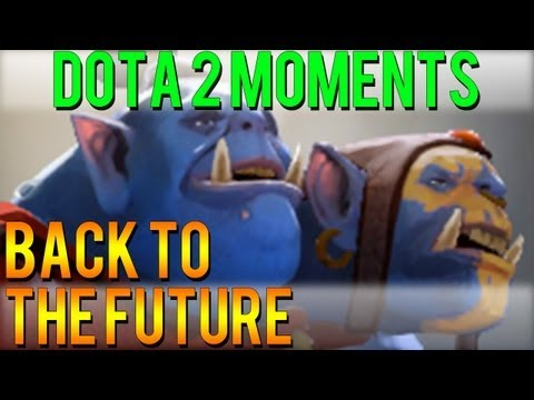 Dota 2 Moments - Back to the Future