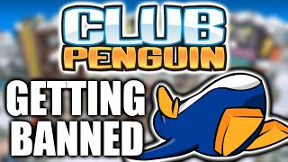 GETTING BANNED ON CLUB PENGUIN