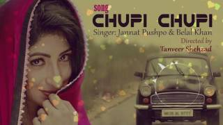 Chupi Chupi Ei Mon - Jannat Pushpo - Full Audio