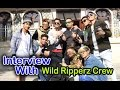 The Wild Ripperz Crew @ Pokhara