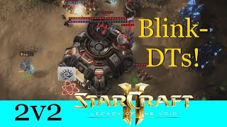 Blink DTs! - Starcraft 2: Legacy of the Void 2v2 [Deutsch | German]