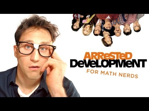 Arrested Development for Math Nerds