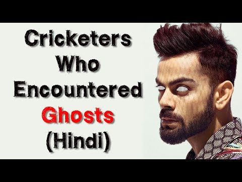 [हिन्दी] Stories Of Cricketers Who Encountered Ghosts and Paranormal Events In Hindi