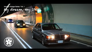 2015 M. Benz 190E 2.3 / Vintage Series Vol. 1
