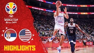 Serbia v USA - Highlights - FIBA Basketball World Cup 2019
