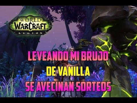 World of Warcraft | LEVEANDO PERSONAJES - SUBIENDO MI BRUJO DE VANILLA - SORTEOS INCOMING