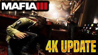 "MAFIA 3 ""4K UPDATE"" - MAFIA 3 NEW PS4 PRO 4K UPDATE! NEW 4K MAFIA III GAMEPLAY UPDATE RELEASE SOON!"