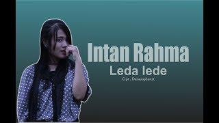 leda lede - intan rahma  ( OFFICIAL VIDEO MUSIC )