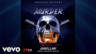 Jahvillani - Murder (Official Audio)
