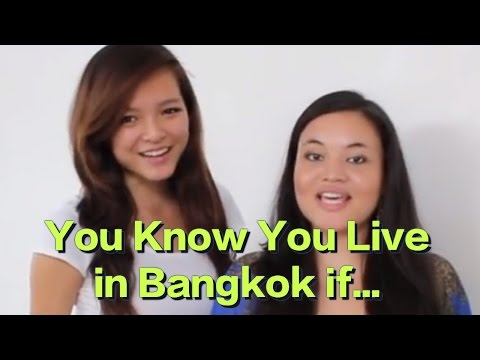 ≡YOU KNOW YOU LIVE IN BANGKOK IF…≡